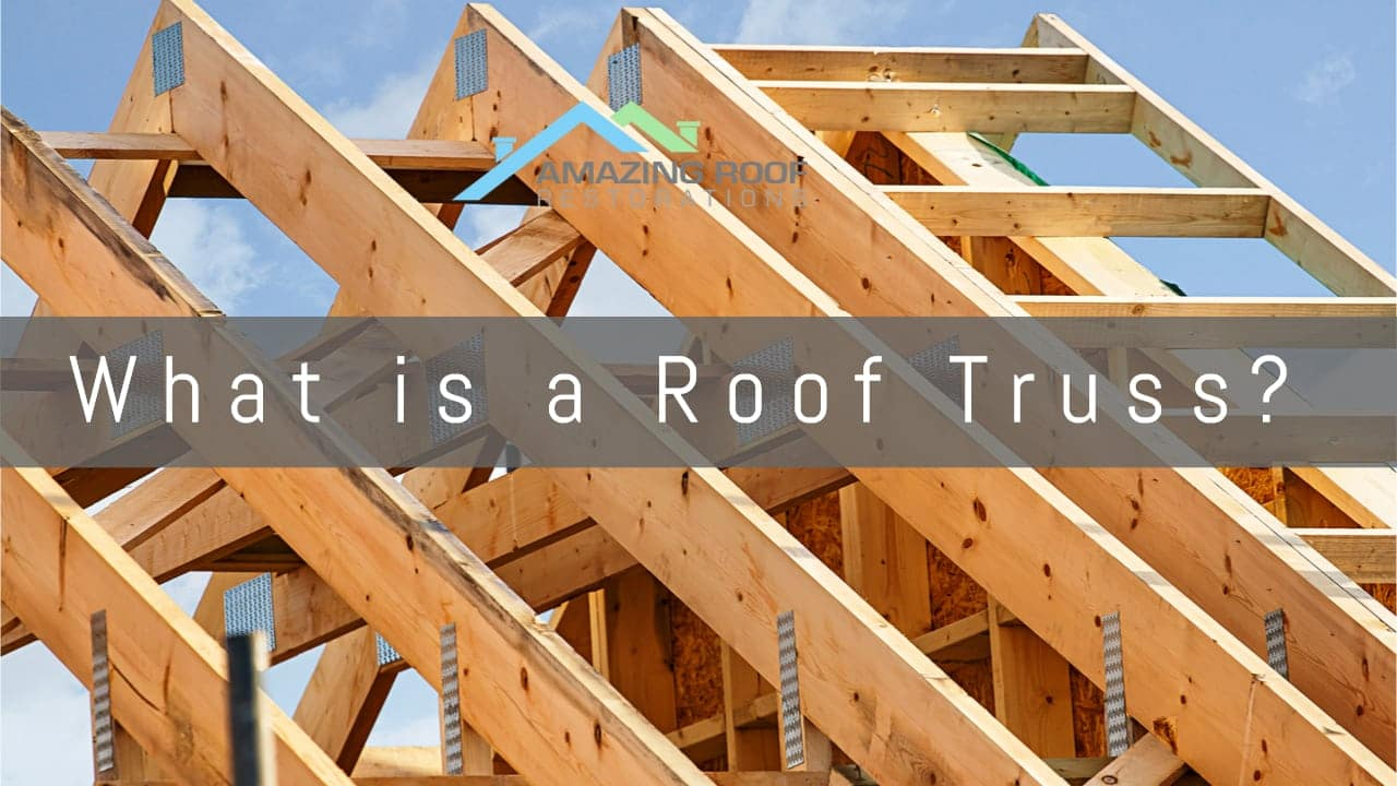 What is a Roof Truss?