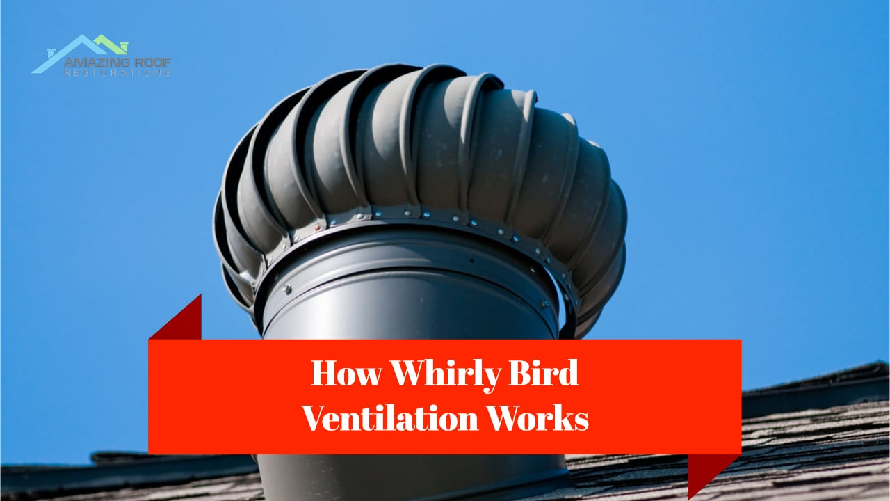 How Whirly Bird Ventilation Works