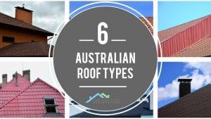 6 Australian Roof Types