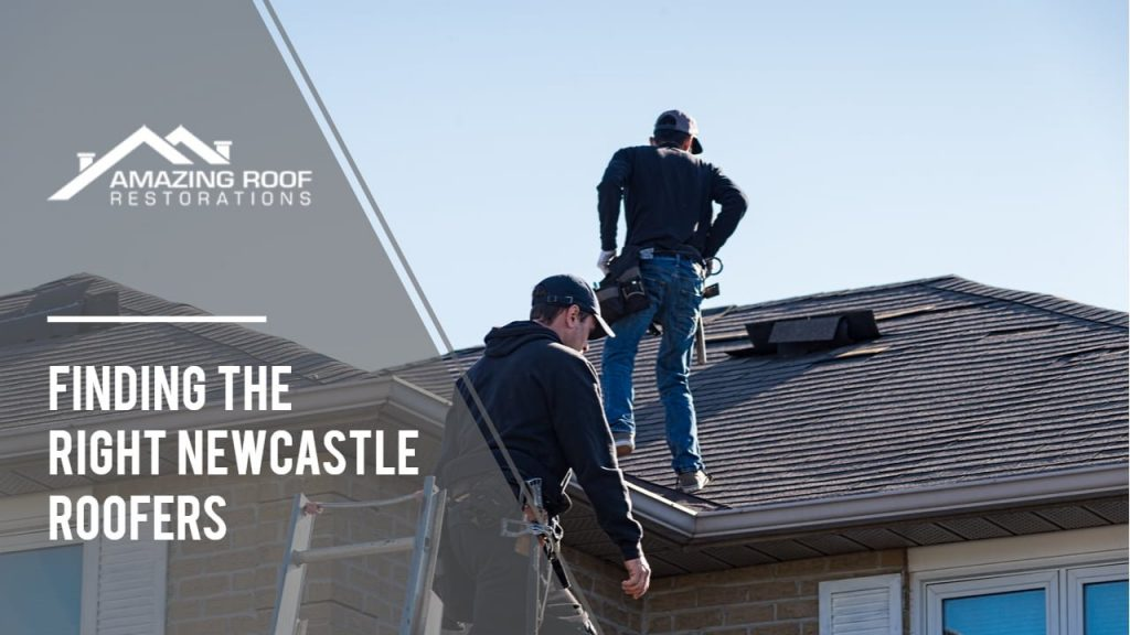 Things to Consider before Hiring Roofers in Newcastle -