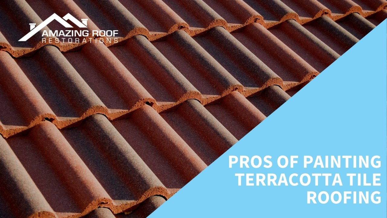 Pros of Painting Terracotta Tile Roofing.