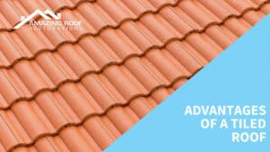 Advantages of a Tiled Roof