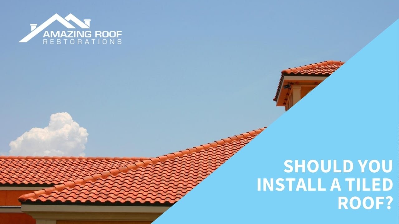 Should you install a tiled roof