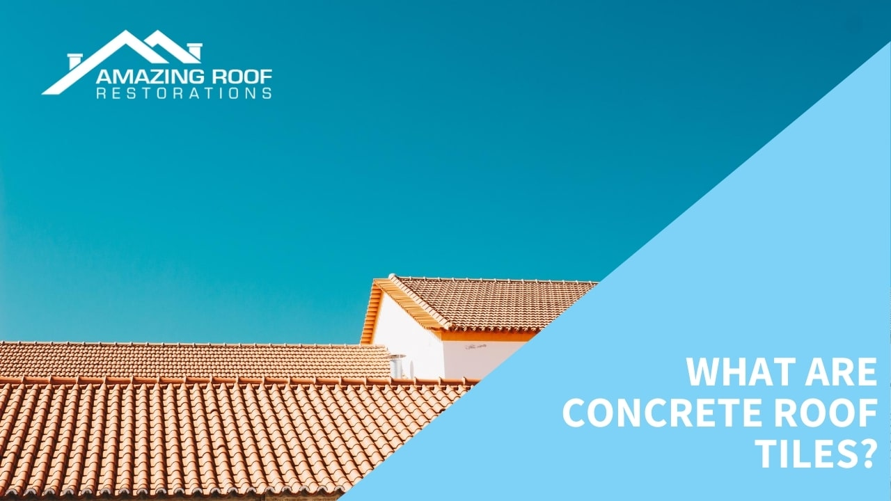 What are Concrete Roof Tiles
