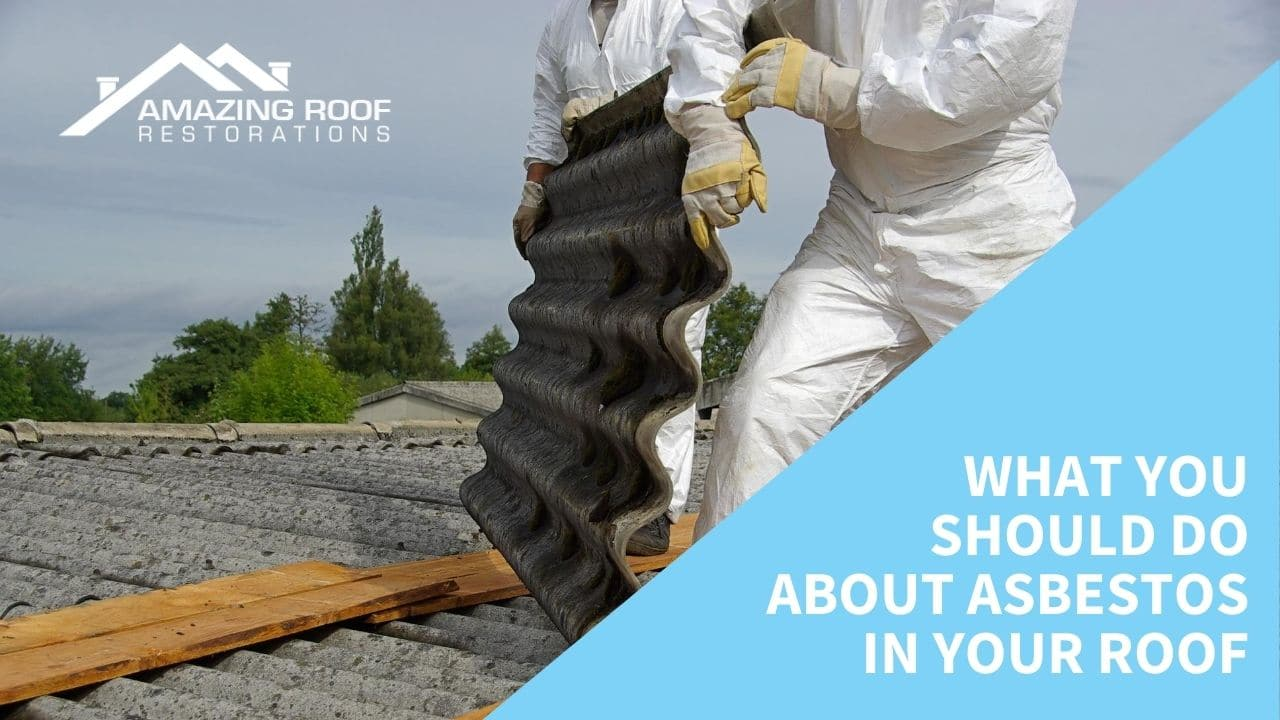 What you should do about asbestos in your roof