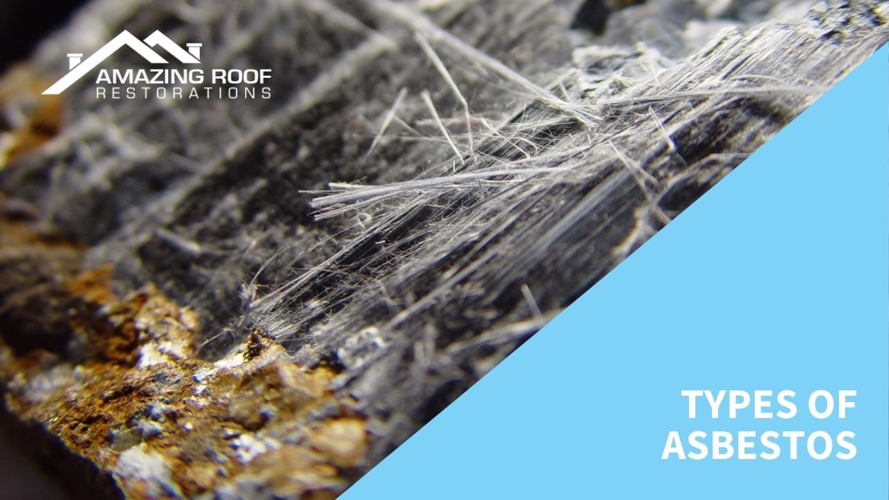 Types of Asbestos