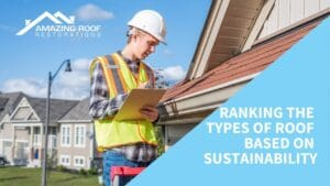 Ranking the Types of Roof Based on Sustainability