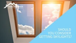Should You Consider Getting Skylights?
