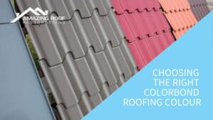 Choosing the Right Colorbond Roofing Colour