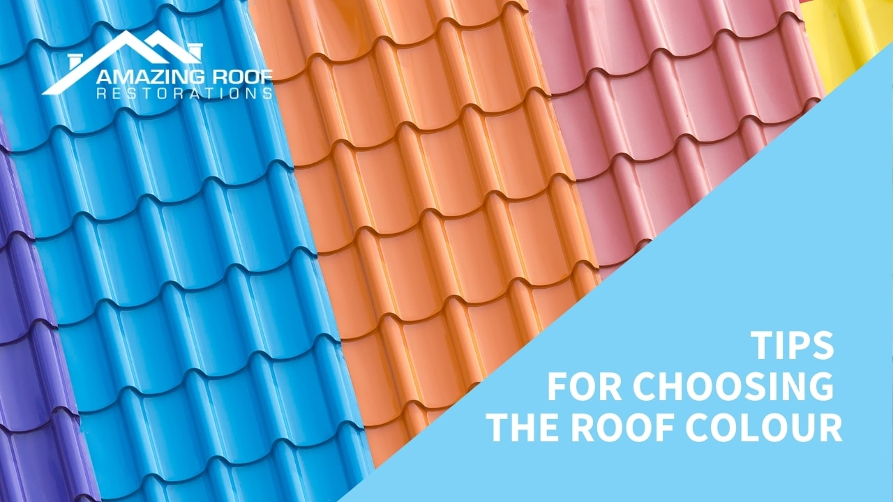 Tips for Choosing the Roof Colour