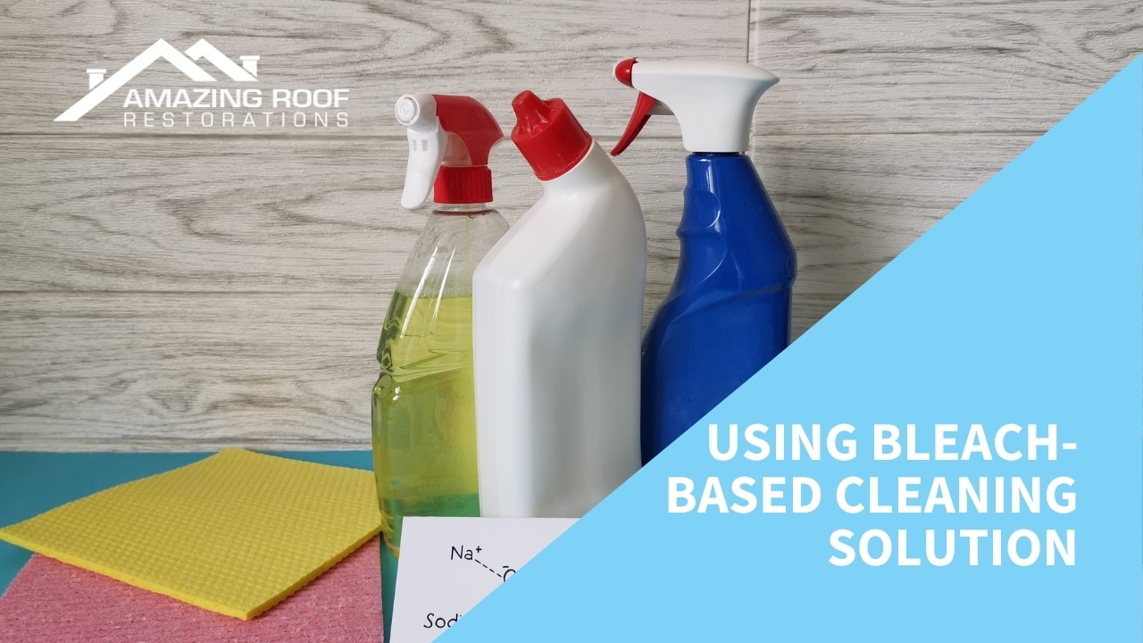 Using Bleach-Based Cleaning Solution